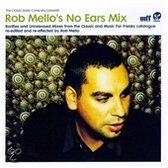 Rob Mello's No Ears