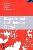 Diagnosis and Fault-Tolerant Control