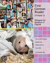 First German Reader (Volume 2) Bilingual for Speakers of English