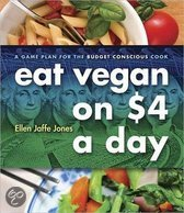 Eat Vegan on $4.00 A Day