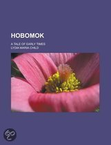 Hobomok; A Tale of Early Times