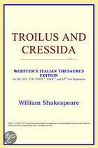 Troilus And Cressida (Webster's Italian
