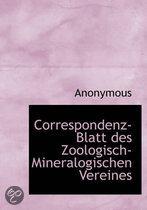 Correspondenz-Blatt Des Zoologisch-Mineralogischen Vereines
