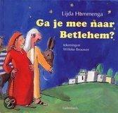 Ga Je Mee Naar Bethlehem?
