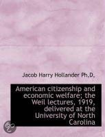 American Citizenship and Economic Welfare; the Weil Lectures, 1919, Delivered at the University of N
