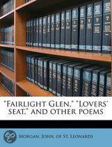 Fairlight Glen,   Lovers' Seat,  and Other Poems