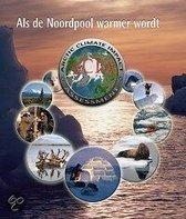 Als De Noordpool Warmer Wordt