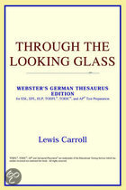 Through The Looking Glass (Webster's Ger