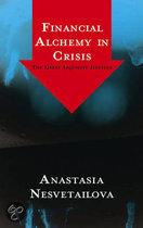 Financial Alchemy in Crisis