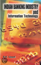 Indian Banking Industry and Information Technology
