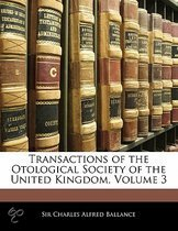 Transactions of the Otological Society of the United Kingdom, Volume 3