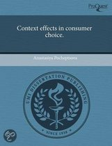 Context Effects in Consumer Choice.