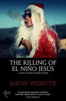 The Killing of El Nino Jesus