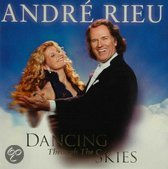 André Rieu - Dancing Through The Skies