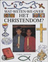 Wat weten we over het christendom ?