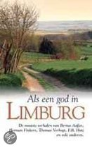 Als Een God In Limburg