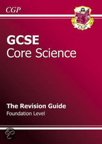 GCSE Core Science Revision Guide - Foundation (with Online Edition)