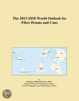 The 2013-2018 World Outlook for Fibre Drums and Cans