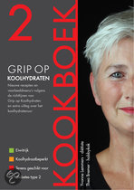 Grip op Koolhydraten 2 / Kookboek Yvonne Lemmers