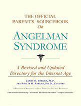 The Official Parent's Sourcebook on Angelman Syndrome
