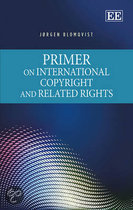 9781783470952 - J. Blomqvist - Primer on International Copyright and Related Rights