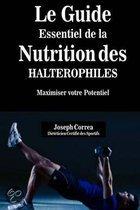 Le Guide Essentiel de La Nutrition Des Halterophiles