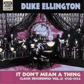 It Don't Mean A Thing: Classic Recordings Vol. 2 1930-1934