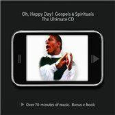 Oh Happy Day - Gospels & Spirituals: The Ultimate Cd