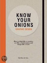 Graphic Design - Know Your Onions