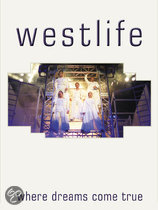 Westlife - Where Dreams Come True