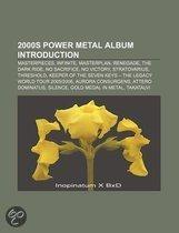 2000s Power Metal Album Introduction