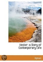 Hester; A Story of Contemporary Life