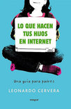 Lo Que Hacen Tus Hijos En Internet = What Your Children Do On Internet