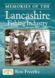 Memories of the Lancashire Fishing Industry