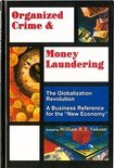 Organized Crime and Money Laundering: Globalisation Series