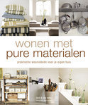 Wonen Met Pure Materialen