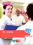 Traject V&V / VVT Zorg Het zorgplan / Niveau 3 TM-zorg / deel Basisboek