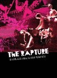 The Rapture - Rapture Is Live