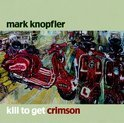 Kill To Get Crimson + DVD