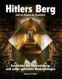 Hitlers Berg. Licht ins Dunkel der Geschichte