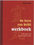 De Kern Van Reiki / Deel Werkboek