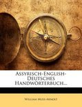 Assyrisch-English-Deutsches Handw Rterbuch... Band II