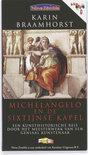 Michelangelo en de Sixtijnse Kapel