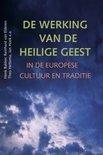 De Werking Van De Heilige Geest In De Europese Cultuur En Traditie