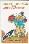 Organic Gardening in the American West