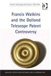 Francis Watkins and the Dollond Telescope Patent Controversy
