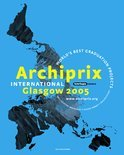 Archiprix International / 2005 + DVD