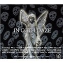 In Goth Daze -Dvd+Cd-