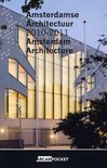 Amsterdamse Architectuur / Amsterdam Architecture 2010-2011