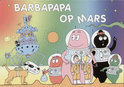 Barbapapa op Mars